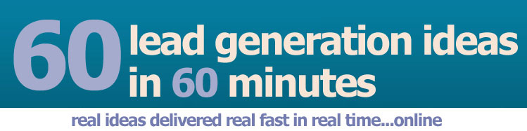 60 Lead Generation Ideas in 60 Minutes - Mary Gillen
