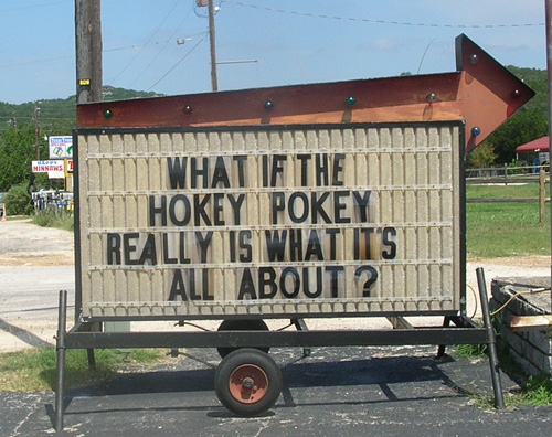 Zen Messages Are Everywhere - Hokey Pokey Sign